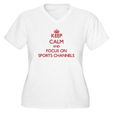 Keep Calm and focus on Sports Channels Plus Size T