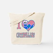 I Love (Heart) Caterpillars Tote Bag