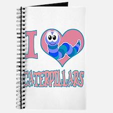 I Love (Heart) Caterpillars Journal