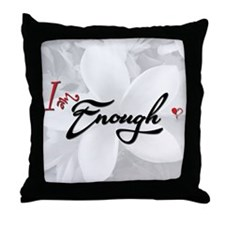 """I Am Enough"" Inspirational Throw Pillow"