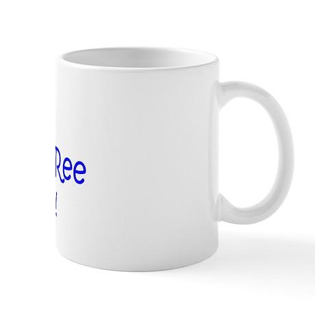 My Auntie Ree-Ree loves me! Mug
