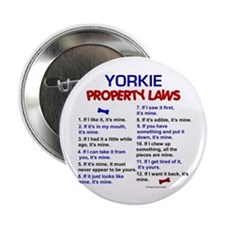 "Yorkie Property Laws 2.25"" Button (10 pack)"