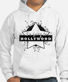 "I'm going to hollywood ""star"" Hoodie"