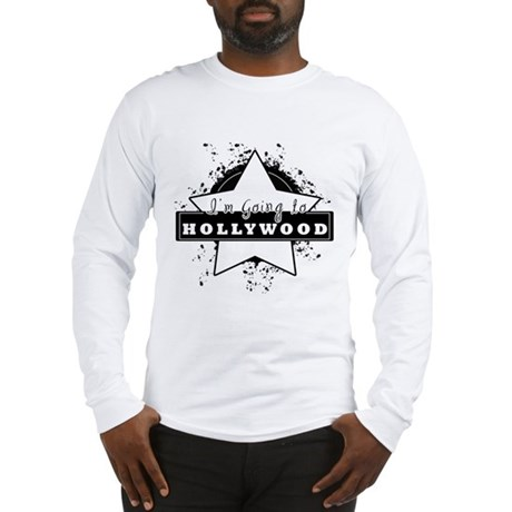 """I'm going to hollywood """"star"""" Long Sleeve T-Shirt"""