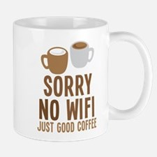 Sorry no WIFI just good coffee Mugs
