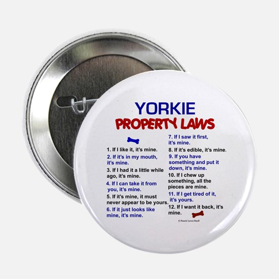 """Yorkie Property Laws 3 2.25"""" Button"""