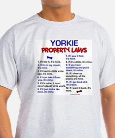 Yorkie Property Laws 3 T-Shirt