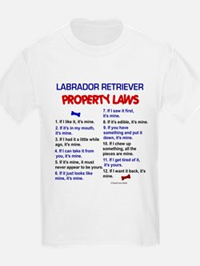 Labrador Retriever Property Laws 3 T-Shirt