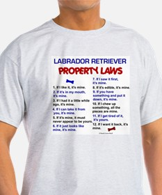 Labrador Retriever Property Laws 3 T-Shirt