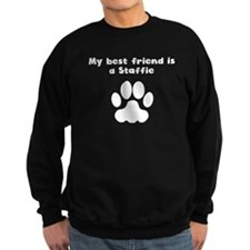 My Best Friend Is A Staffie Sweatshirt