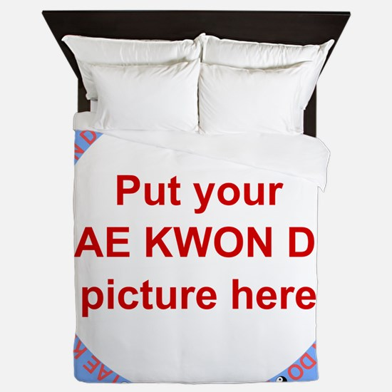 Tae Kwon Do Your Photo Queen Duvet