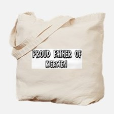Father of Kiersten Tote Bag