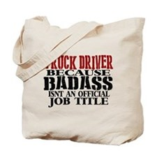 Badass Trucker Tote Bag