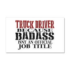 Badass Trucker Car Magnet 20 x 12