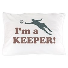 I'm a Keeper Soccer Goalie Pillow Case
