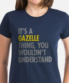 Its A Gazelle Thing Tee