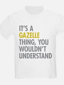 Its A Gazelle Thing T-Shirt