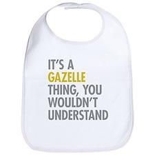 Its A Gazelle Thing Bib