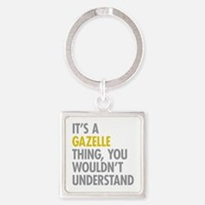 Its A Gazelle Thing Square Keychain