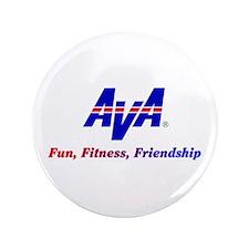 "AVA Fun, Fitness, Friendship 3.5"" Button"