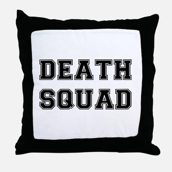 DEATH SQUAD! Throw Pillow