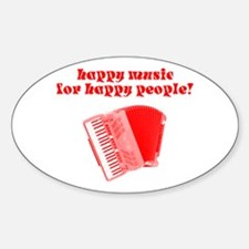 Happy Music for Happy People Oval Decal