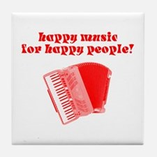 Happy Music for Happy People Tile Coaster