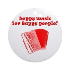 Happy Music for Happy People Ornament (Round)