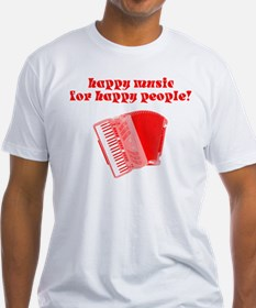 Happy Music for Happy People Shirt