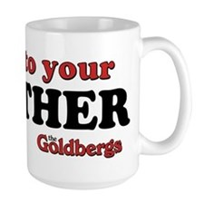 Listen To Your Smother The Goldbergs Mugs