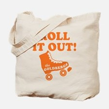 Roll It Out The Goldbergs Tote Bag