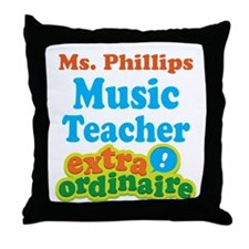 Music Teacher extraordinaire Throw Pillow