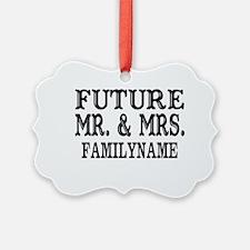 Future Mr. and Mrs. Personalized Ornament