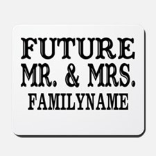 Future Mr. and Mrs. Personalized Mousepad