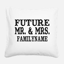 Future Mr. and Mrs. Personali Square Canvas Pillow