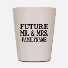 Future Mr. and Mrs. Personalized Shot Glass