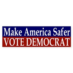 Make America Safer: Vote Democrat