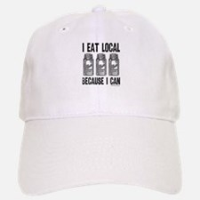 I Eat Local Because I Can Baseball Baseball Baseball Cap