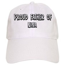 Father of Nina Baseball Cap