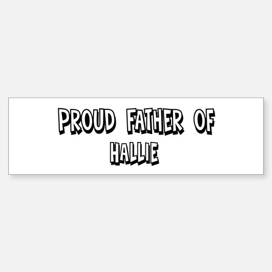 Father of Hallie Bumper Car Car Sticker