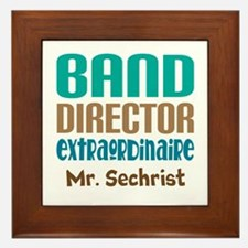 Band Director Extraodinaire Framed Tile