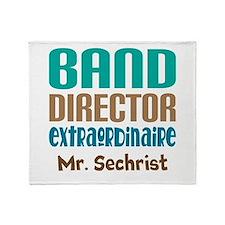 Band Director Extraodinaire Throw Blanket