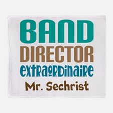 Band Director Extraodinaire Throw Blanket