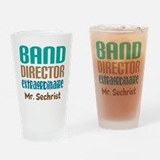 Band Director Extraodinaire Drinking Glass