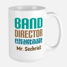 Band Director Extraodinaire Mugs