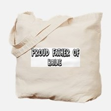 Father of Hailie Tote Bag