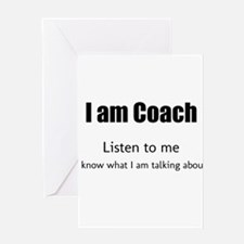 I am coach Greeting Cards