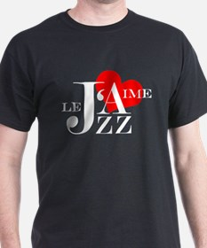 I love Jazz - J'aime Le Jazz T-Shirt
