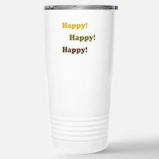 Happy! Happy! Happy! Travel Mug