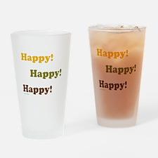Happy! Happy! Happy! Drinking Glass